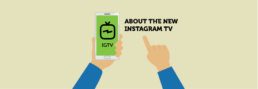 What You Need to Know About Instagram TV | KIAI Agency